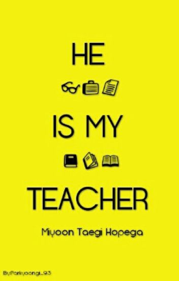 He Is My Teacher[SLOW UPDATE]