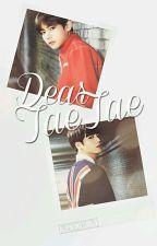 Dear TaeTae→Vkook/Taekook by AlienUnicornJKT