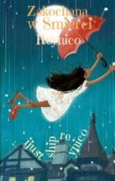 Zakochana w śmierci || Reynico (book two, zakończone)