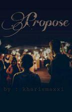 Propose by Kharismaxxxi