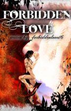 Forbiddened Love.. (Tagalog^_^) by forbiddenloved16