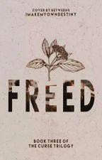 FREED by imakemyowndestiny