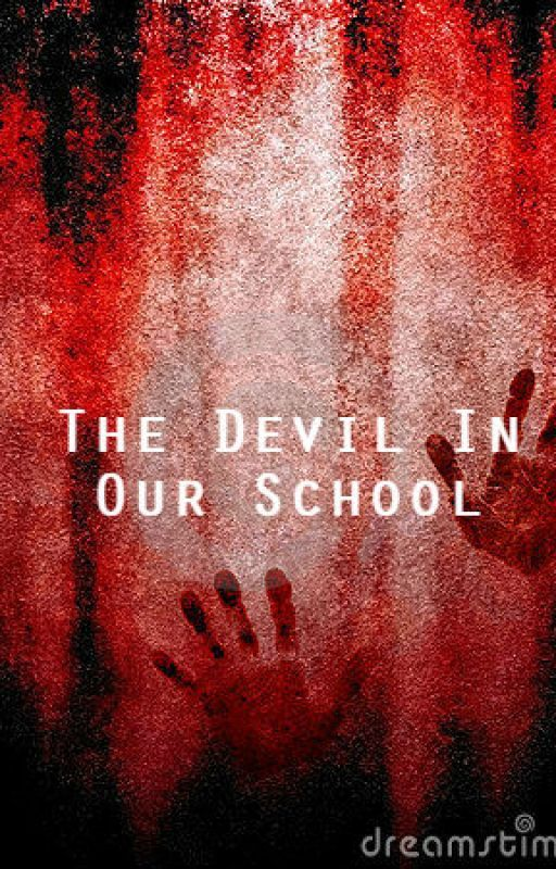 The Devil In Our School by Pepe_123_no1fan