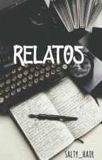 RELATOS by salty_hair