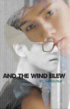 AND THE WIND BLEW (SEBAEK/ HUNBAEK) by RT_FIREPRINCE