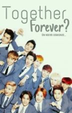 Together forever? [EXO] 2 by _CaroGzz04