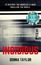 Insidious (Divergent - Eric Coulter) by dcompbooks