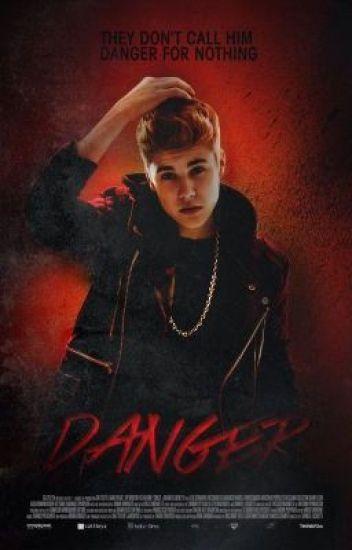 Danger - Justin Bieber Fanfiction - [Română]