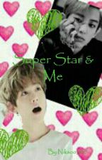 Super Star & Me || Kakaotalk by Niksoo_100