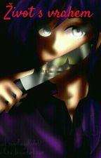 život s vrahem  by -CreepyMaster-