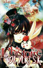 L'histoire De Yuki S.K by Yuki_Sakamaki_Lovers