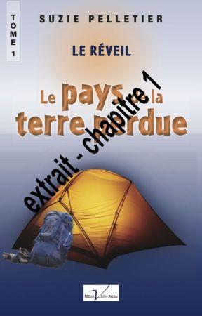 (extrait) Le Pays de la Terre perdue  (tome 1 - Le Réveil) by suziepelletier
