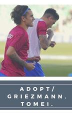adopt / griezmann {tome 1+2 ici} by fictionzm