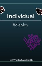 Individual Roleplay by ItsJustWolfie