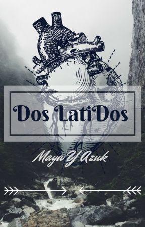 Dos LatiDos by Mayayazul