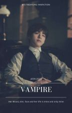흡혈귀 (VAMPIRE) × Taehyung [√] by Littlesky95