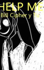 help me(bill cipher y tu) by kioko_universe_ice