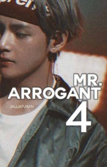 Mr. Arrogant [Book 4] ; kth