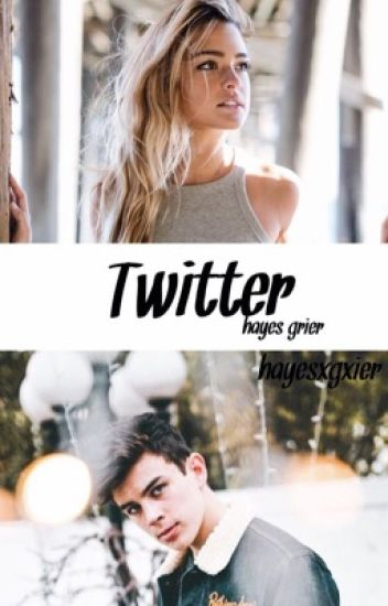 Twitter➿ Hayes Grier |DISCONTINUED|