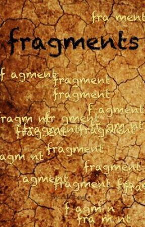 fragments by AkiLeaf