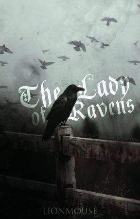 The Lady of Ravens by lionmouse