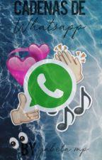 Cadenas whatsapp  by gabita_mp
