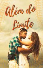 Além do Limite by LuzianaMAgom