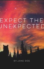 Expect the Unexpected (BxB + GxG) *ON HOLD* by Jane-_-Doe