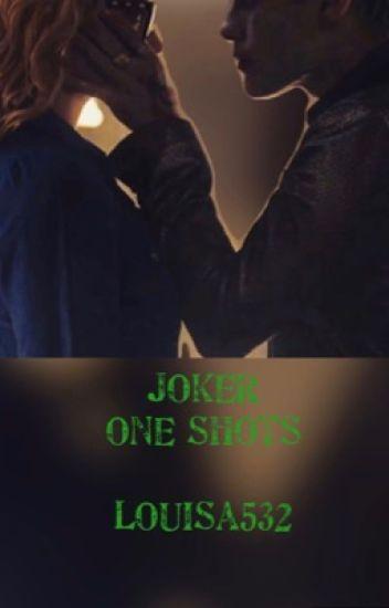 Joker One Shots