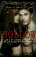 HOLLOW (#Watty's2017) by Delwil