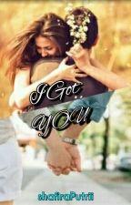 I Got You by ShafiraPutrii