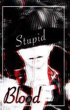 Blood //Pausada// by naluporsiempre