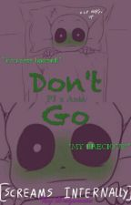 PJ x Ania ; Don't Go by Dragonovia