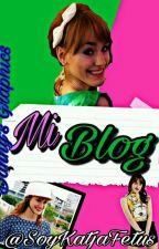 ~Blog~ ~Terminado~ by SoyKatjaMartinez