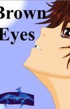 Brown Eyes by Blue_Lightning41