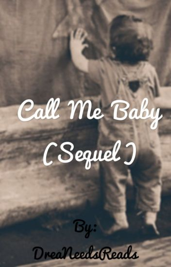 Call Me Baby(Call Me Daddy Sequel)