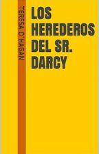 LOS HEREDEROS DEL SR. DARCY  Por Teresa O'Hagan by I_Kathe