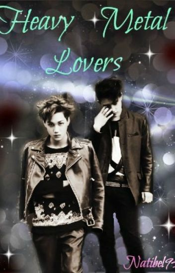Heavy Metal Lovers (kaisoo/fanfic)