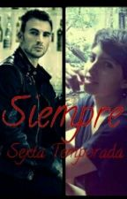 Siempre - Sexta Temporada (Steve Rogers y Tu)   by CamiCarratu