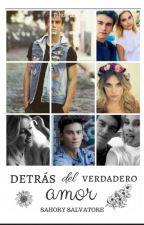 Detras del verdadero Amor.    by -SalvatoreSM-