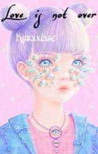 Love Is Not Over ; Min Yoongi ; @kurxxbae by kurxxbae