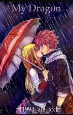 My Dragon ||NaLu by 1994_ale_xx