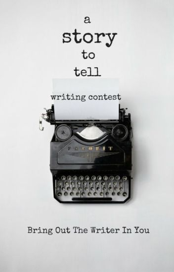 A Story to Tell Writing Contest