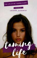 Taming Life by hellsdevil101