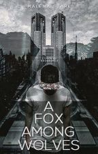 A Fox Among Wolves by forever-evermore