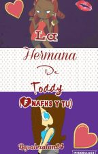 La hermana de Toddy (fnafhs y tu) by alexalun24