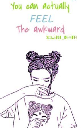 You Can Actually Feel The Awkward by SmgSunshine