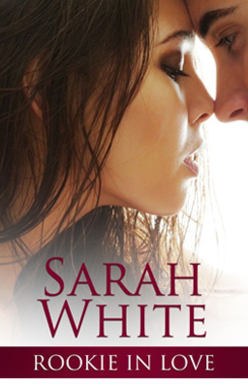 Rookie in Love [SYTYCW 2013] by SarahLWhite