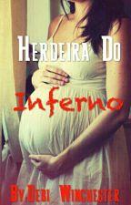 Herdeira Do Inferno  by Debi_Winchester