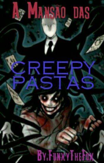 A Mansão das Creepypastas